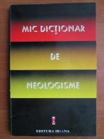 Anticariat: Mic dictionar de neologisme