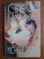 Anticariat: Michelle Spring - Cineva sa ma apere
