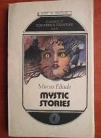 Mircea Eliade - Mystic stories. The sacred and the profane