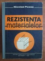 Nicolae Posea - Rezistenta materialelor