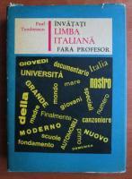 Anticariat: Paul Teodorescu - Invatati limba italiana fara profesor