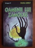 Pavel Corut - Oamenii lui Zamolxe