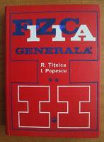 Anticariat: R. Titeica - Fizica generala (volumul 2)