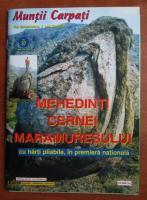 Revista Muntii Carpati. Muntii Mehedinti, Muntii Cernei, Muntii Maramuresului cu harta