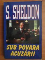 Anticariat: Sidney Sheldon - Sub povara acuzarii
