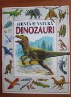 Stiinta si Natura. Dinozauri