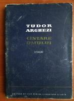 Anticariat: Tudor Arghezi - Cantare omului