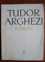 Tudor Arghezi - Ritmuri
