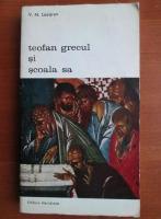 Anticariat: V. N. Lazarev - Teofan grecul si scoala sa