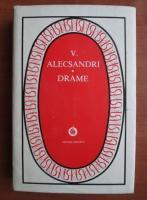 Vasile Alecsandri - Drame