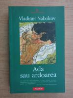Vladimir Nabokov - Ada sau ardoarea