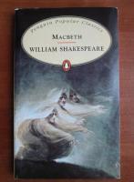 William Shakespeare - MacBeth (in limba engleza)