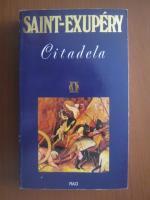 Antoine de Saint Exupery - Citadela