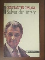 Anticariat: Constantin Cesianu - Salvat din infern