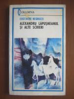 Anticariat: Costache Negruzzi - Alexandru Lapusneanul si alte scrieri
