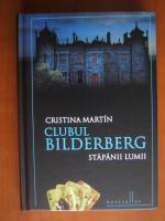 Anticariat: Cristina Martin - Clubul Bilderberg