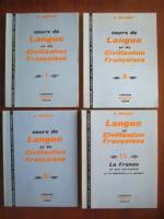 G. Mauger - Cours de Langue et de Civilisation Francaises (4 volume)