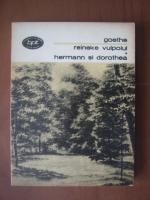 Goethe - Reineke vulpoiul. Hermann si Dorothea