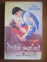 Helen Mittermeyer - Destin implinit
