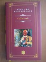 Henry de Montherlant - Celibatarii