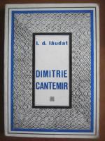 I D Laudat - Dimitrie Cantemir