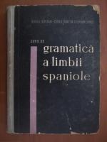 Iorgu Iordan, Constantin Duhaneanu - Curs de gramatica a limbii spaniole