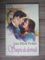 Anticariat: Joan Elliott Pickart - Soapte de dorinta