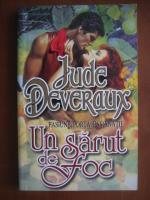 Anticariat: Jude Deveraux - Un sarut de foc