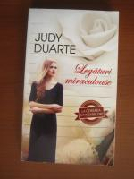 Anticariat: Judy Duarte - Legaturi miraculoase
