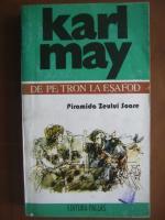 Anticariat: Karl May - De pe tron la esafod (piramida zeului soare)