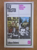 Lev Tolstoi - Copilaria. Adolescenta. Tineretea