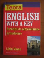 Anticariat: Lidia Vianu - English with a key. Exercitii de retroversiune si traducere