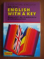 Lidia Vianu - English with a key. Exercitii de traducere si retroversiune