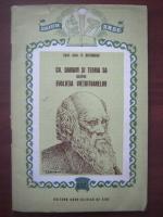 Anticariat: M. Botnariuc - Ch. Darwin si teoria sa despre evolutia vietuitoarelor