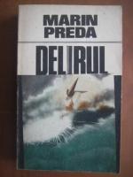 Anticariat: Marin Preda - Delirul