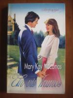 Mary Kay McComas - Un vis frumos