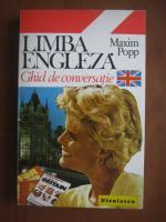 Maxim Popp - Limba engleza. Ghid de conversatie