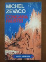 Anticariat: Michel Zevaco - Comoara Faustei