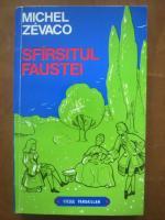 Anticariat: Michel Zevaco - Sfarsitul Faustei