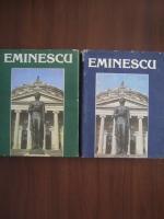 Mihai Eminescu. Un veac de nemurire (2 volume)