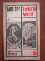 Anticariat: Moliere - Tartuffe. Avarul