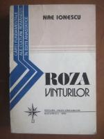 Anticariat: Nae Ionescu - Roza vanturilor