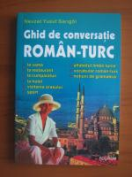 Nevzat Yusuf Sarigol - Ghid de conversatie Roman-Turc