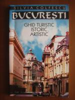 Silvia Colfescu - Bucuresti (ghid turistic , istoric , artistic)