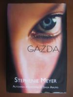 Anticariat: Stephenie Meyer - Gazda