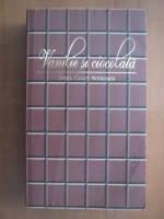 Anticariat: Sveva Casati Modignani - Vanilie si ciocolata
