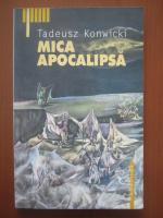 Anticariat: Tadeusz Konwicki - Mica apocalipsa