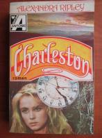Anticariat: Alexandra Ripley - Charleston