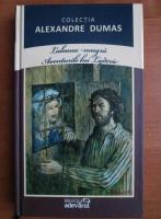 Anticariat: Alexandre Dumas - Laleaua neagra. Aventurile lui Lyderic