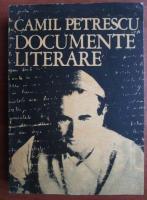 Anticariat: Camil Petrescu - Documente literare
